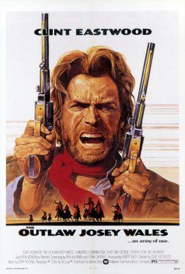 Xem phim Josey Wales ngoài vòng pháp luật – The Outlaw Josey Wales (1976)