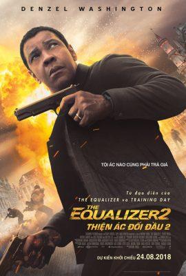 Xem phim Thiện Ác Đối Đầu 2 – The Equalizer 2 (2018)