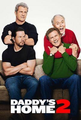 Xem phim Bố ngoan bố hư 2 – Daddy's Home 2 (2017)