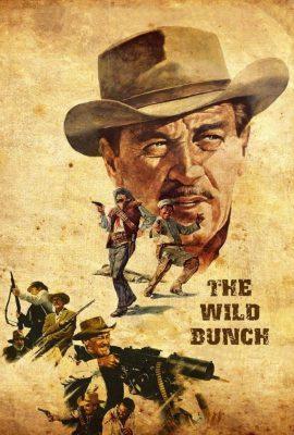 Xem phim Những Kẻ Lang Bạt – The Wild Bunch (1969)
