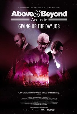 Xem phim Above & Beyond Acoustic – Giving Up The Day Job (2018)