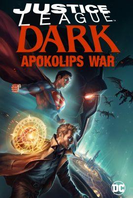 Xem phim Liên Minh Công Lý Bóng Đêm: Cuộc Chiến Apokolips – Justice League Dark: Apokolips War (2020)