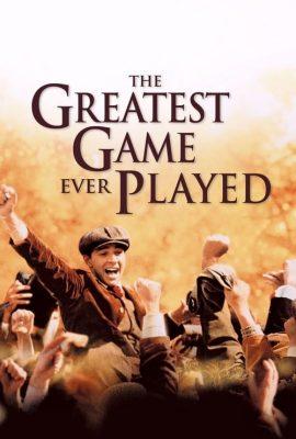 Xem phim Trận Đấu Vĩ Đại Nhất – The Greatest Game Ever Played (2005)