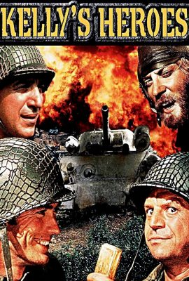 Xem phim Các Anh Hùng Của Kelly – Kelly's Heroes (1970)