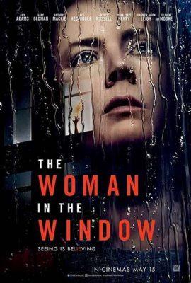 Xem phim Bí mật bên kia khung cửa – The Woman in the Window (2021)
