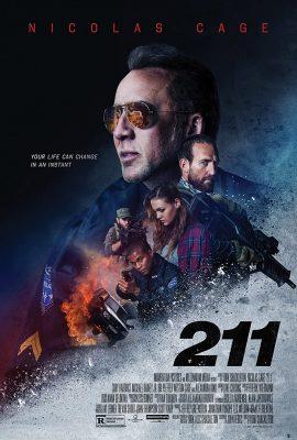 Xem phim Vụ Cướp Đẫm Máu – 211 (2018)