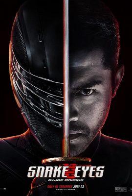 Xem phim G. I. Joe: Xà nhãn báo thù – G.I. Joe: Snake Eyes (2021)