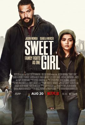 Xem phim Gái Yêu – Sweet Girl (2021)