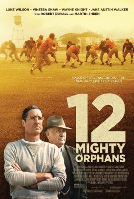 Xem phim Đội Bóng Trẻ Mồ Côi – 12 Mighty Orphans (2021)