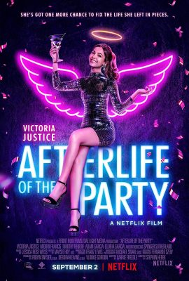 Xem phim Linh Hồn Của Buổi Tiệc – Afterlife of the Party (2021)