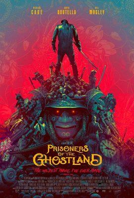 Tù Nhân của Vùng Đất Ma Quái – Prisoners of the Ghostland (2021)'s poster
