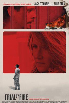 Xem phim Thử Thách Bằng Lửa – Trial by Fire (2018)