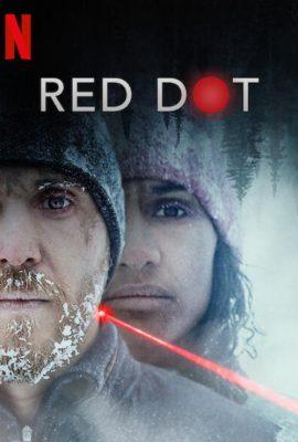 Xem phim Chấm Đỏ – Red Dot (2021)