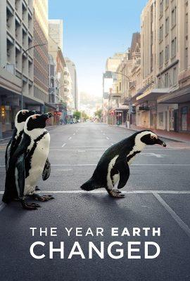 Xem phim Năm Trái Đất Thay Đổi – The Year Earth Changed (2021)