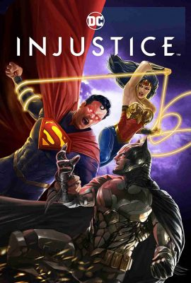 Xem phim Liên Minh Injustice (2021)