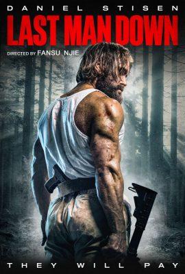 Kẻ Báo Thù Cuối Cùng – Last Man Down (2021)'s poster