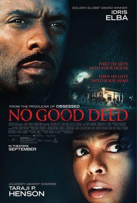 Xem phim Tự Kỷ Ác Tâm –  No Good Deed (2014)