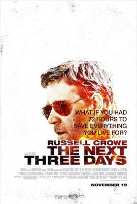 Ba Ngày Để Yêu, Ba Ngày Để Chết – The Next Three Days (2010)'s poster