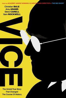 Xem phim Quyền Lực Trong Bóng Tối – Vice (2018)